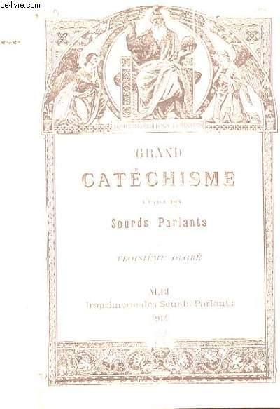 GRAND CATECHISME A L'USAGE DES SOURDS-PARLANTS
