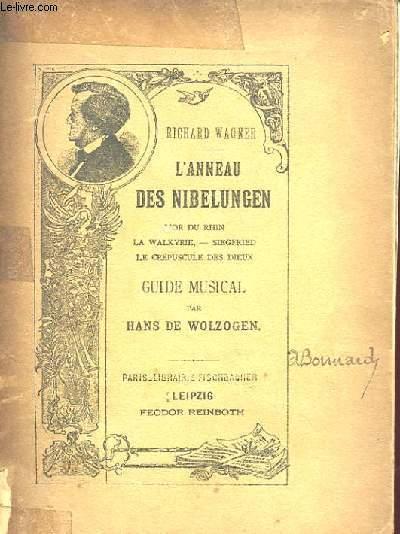 L'ANNEAU DES NIBELUNGEN - GUIDE MUSICAL PAR HANS DE WOLZOGEN