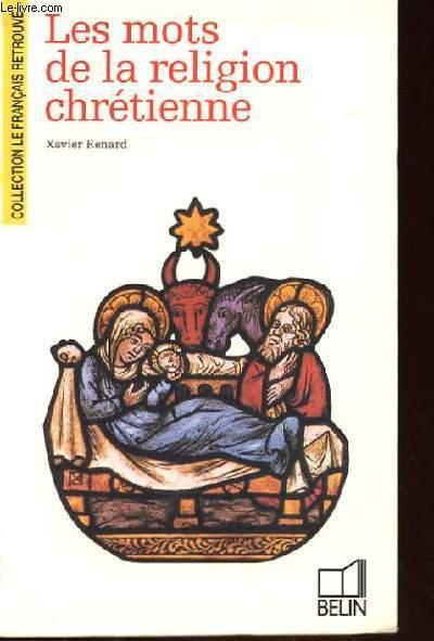 LES MOTS DE LA RELIGION CHRETIENNE