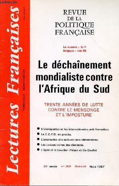 LECTURES FRANCAISES - REVUE DE LA POLITIQUES FRANCAISE N° 359 - LE DECHAINEMENT MONDIALISTE CONTREL'AFRIQUE DU SUD - TRENTE ANNEES DE LUTTE CONTRE LE MENSONGE ET L'IMPOSTURE.