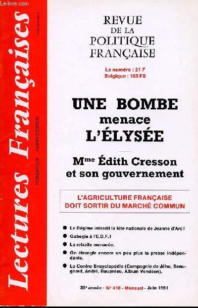LECTURES FRANCAISES - REVUE DE LA POLITIQUE FRANCAISE N° 410 - 35 °ANNEE - UNE BOMBE MENACE L'ELYSEE