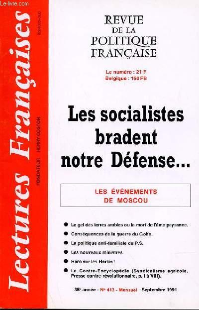 LECTURES FRANCAISES - REVUE DE LA POLITIQUE FRANCAISE N° 413 - 35° ANNEE - LES SOCIALISTES BRADENT NOTRE DEFENSE