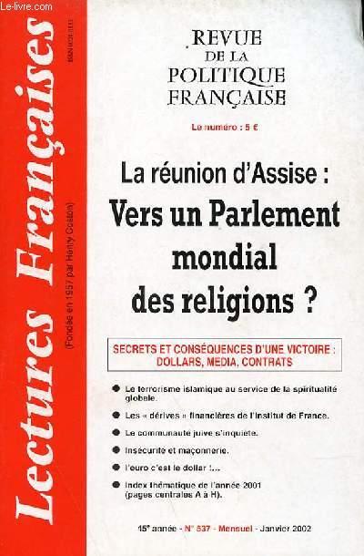 LECTURES FRANCAISES - REVUE DE LA POLITIQUE FRANCAISE N° 537 - 45° ANNEE - LA REUNION D'ASSISE : VERS UN PARLEMENT MONDIAL DES RELIGIONS ?