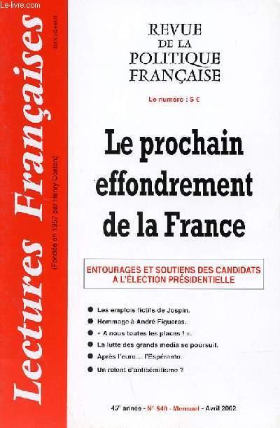 LECTURES FRANCAISES - REVUE DE LA POLITIQUE FRANCAISE N° 540 - 45° ANNEE - LE PROCHAIN EFFONDREMENT DE LA FRANCE