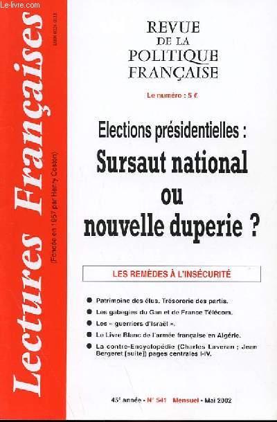 LECTURES FRANCAISES - REVUE DE LA POLITIQUE FRANCAISE N° 541 - 45° ANNEE - ELECTIONS PRESIDENTIELLES : SURSAUT NATIONAL OU NOUVELLE DUPERIE ?
