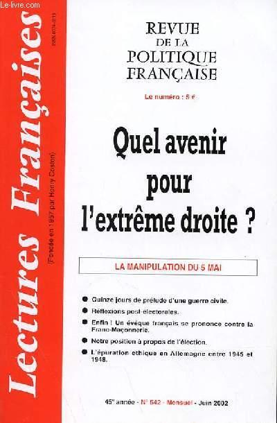 LECTURES FRANCAISES - REVUE DE LA POLITIQUE FRANCAISE N° 542 - 45° ANNEE - QUEL AVENIR POUR L'EXTREME DROITE ?