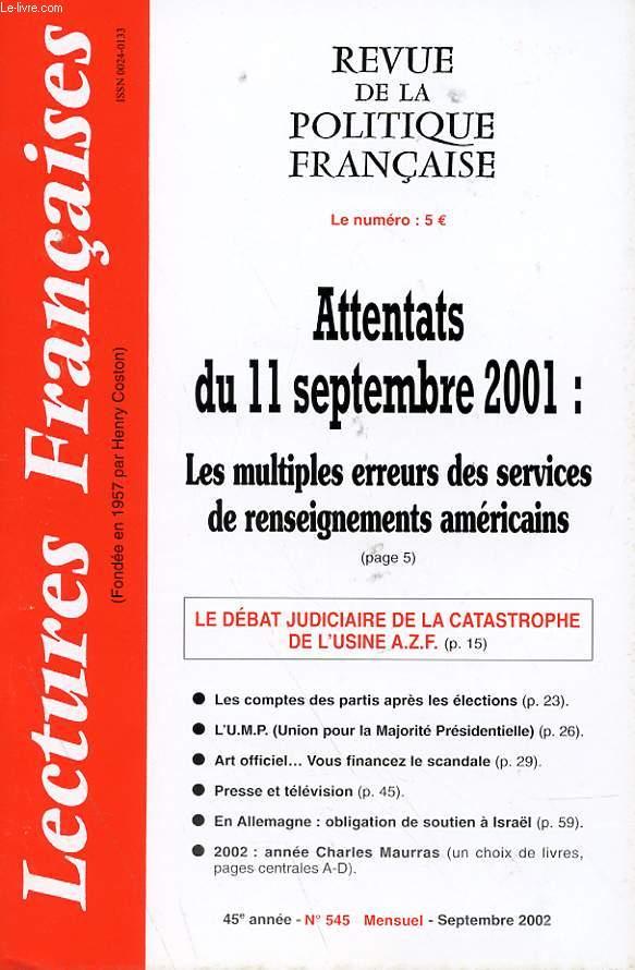 LECTURES FRANCAISES - REVUE DE LA POLITIQUE FRANCAISE N° 545 - 45° ANNEE - ATTENTATS DU 11 SEPTEMBRE 2001 : LES MULTIPLES EREURS DES SERVICES DE RENSEIGNEMENTS AMERICAINS.
