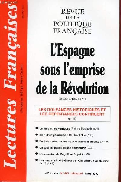 LECTURES FRANCAISES FRANCIASES - REVUE DE LA POLITIQUE FRANCAISE - N° 587 - 49° ANNEE - L'ESPAGNE SOUS L'EMPRISE DE LA REVOLUTION