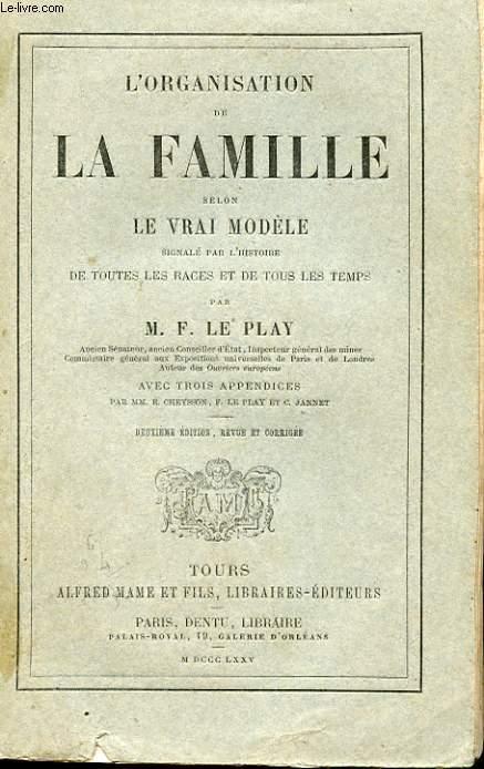 L'ORGANISATION DE LA FAMILLE QSELON LE VRAI MODELE SIGNALE PAR L'HISTOIRE DE TOUTES OLES RACES ET DE TOUS LES TEMPS