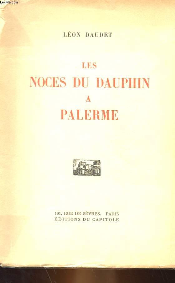 LES NOCES DU DAUPHIN A PALERME
