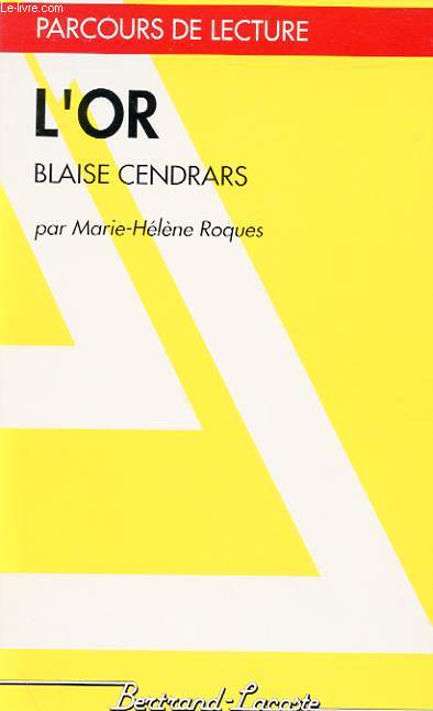 L'OR : BLAISE CENDRARS