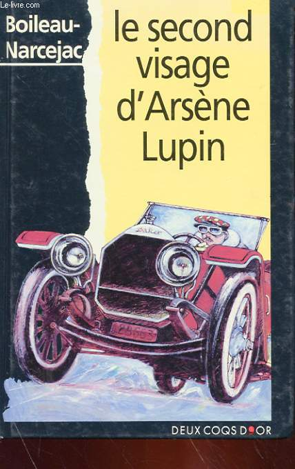 LE SECOND VISAGE D'ARSENE LUPIN