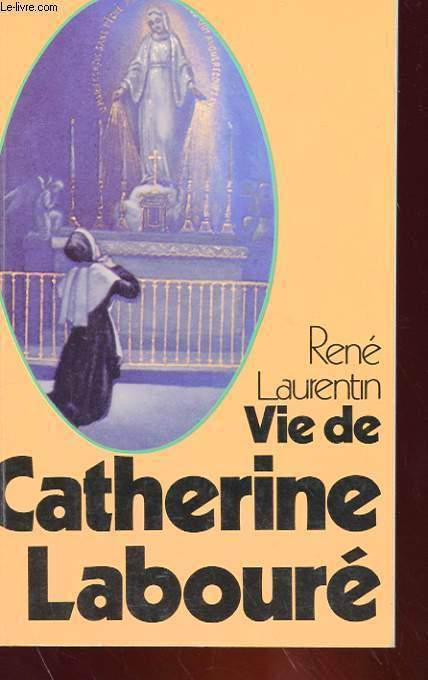 VIE DE CATHERINE LABOURE