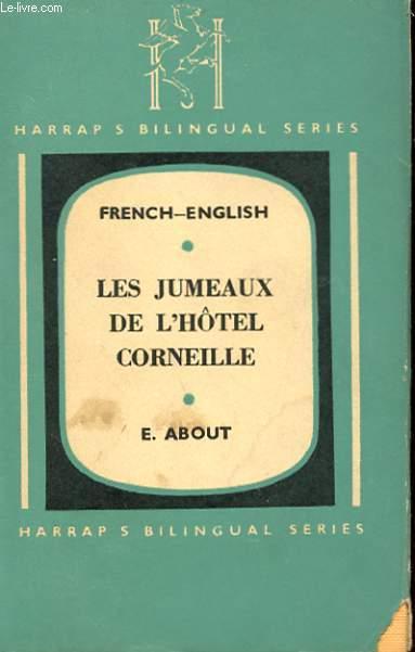 LES JUMEAUX DE L'HOTEL CORNEILLE
