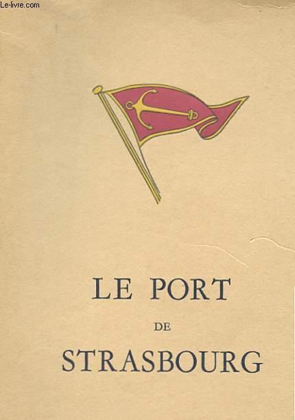 LE PORT DE STRASBOURG