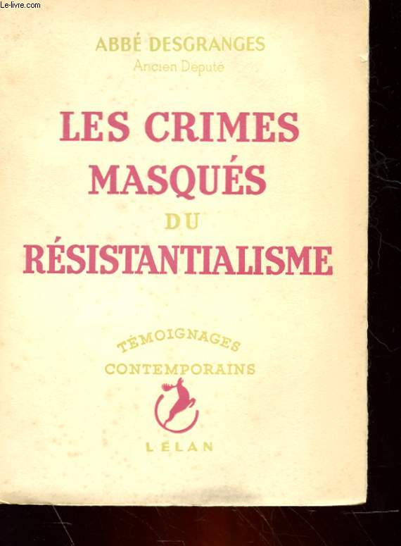 LES CRIMES MASQUES DU RESISTANTIALISME