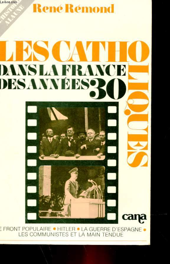 LES CATHOLIQUES DANS LA FRANCE DES ANNEES 30
