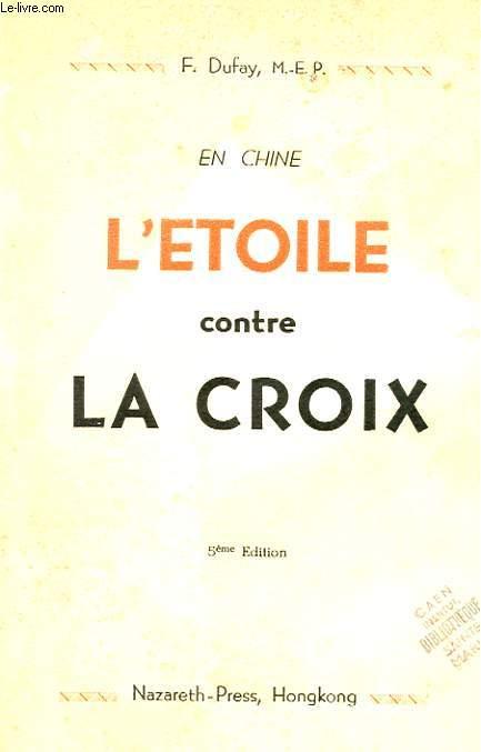 EN CHINE - L'ETOILE CONTRE LA CROIX