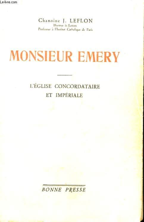 MONSIEUR EMRY - L'EGLISE CONCORDATAIRE ET IMPERIALE