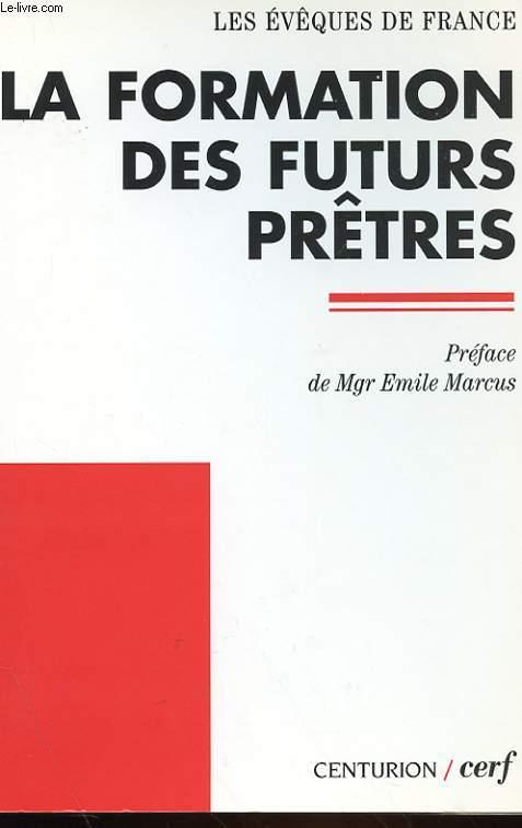 LA FORMATION DES FUTURS PRETRES