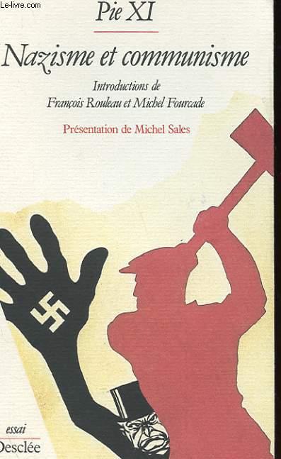 NAZISME ET COMMUNISME - DEUX ENCYCLIQUES DE MARS 1937