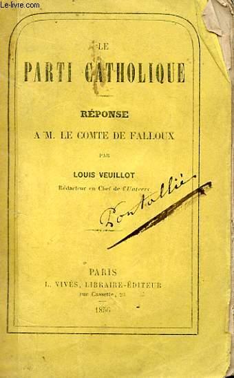 LE PARTI CATHOLIQUE - REPONSE A M. LE COMTE DE FALLOUX