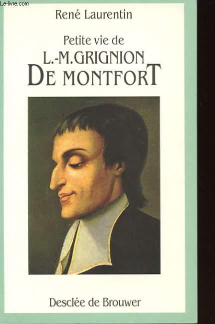 PETITE VIE DE L.-M. GRIGNION DE MONTFORT