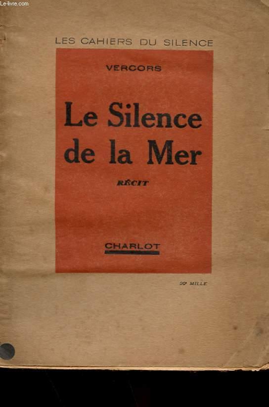 LES CAHIERS DU SILENCE DE LA MER