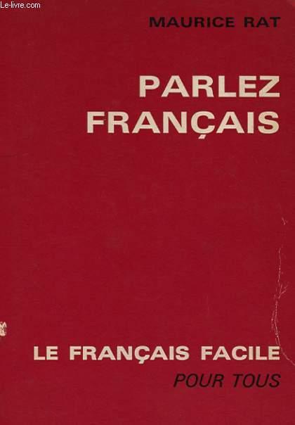 PARLEZ FRANCAIS - LE FRANCAIS FACILE POUR TOUS