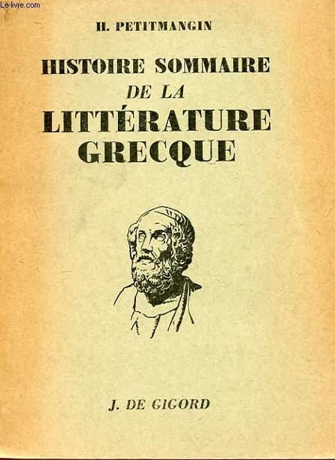 HISTOIRE SOMMAIRE DE LA LITTERATURE GRECQUE