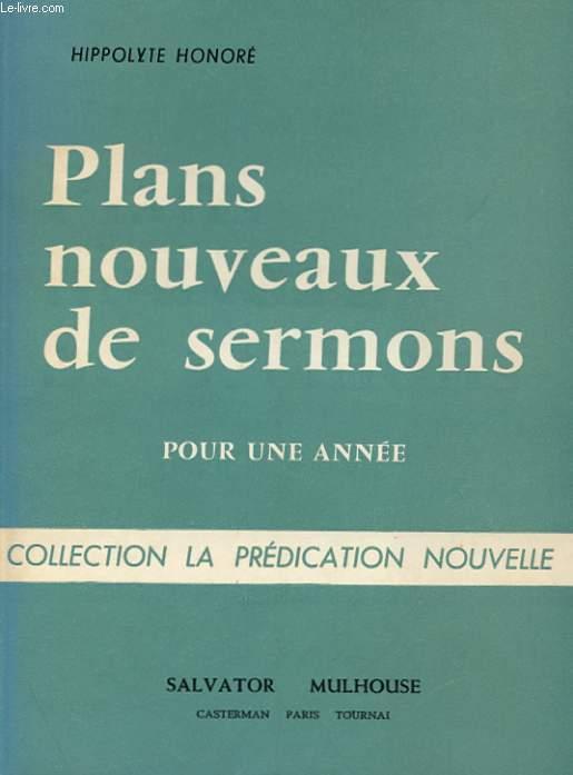 PLANS NOUVEAUX DE SERMONS POUR UNE ANNEE