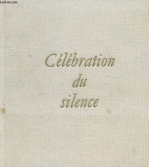 CELEBRATION DU SILENCE