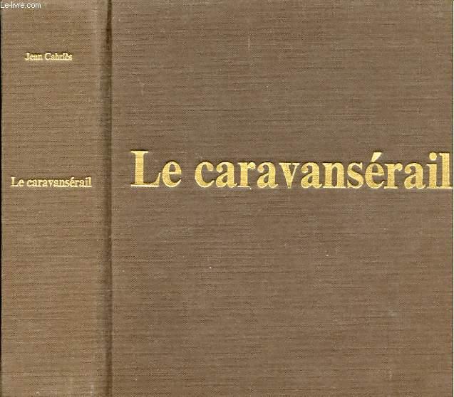 LE CARAVANSERAIL