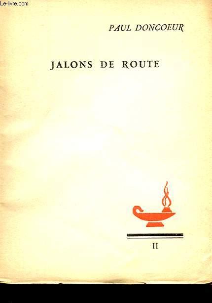 II - JALONS DE ROUTE, PROGRAMME POUR DE JEUNES CHRETIENS