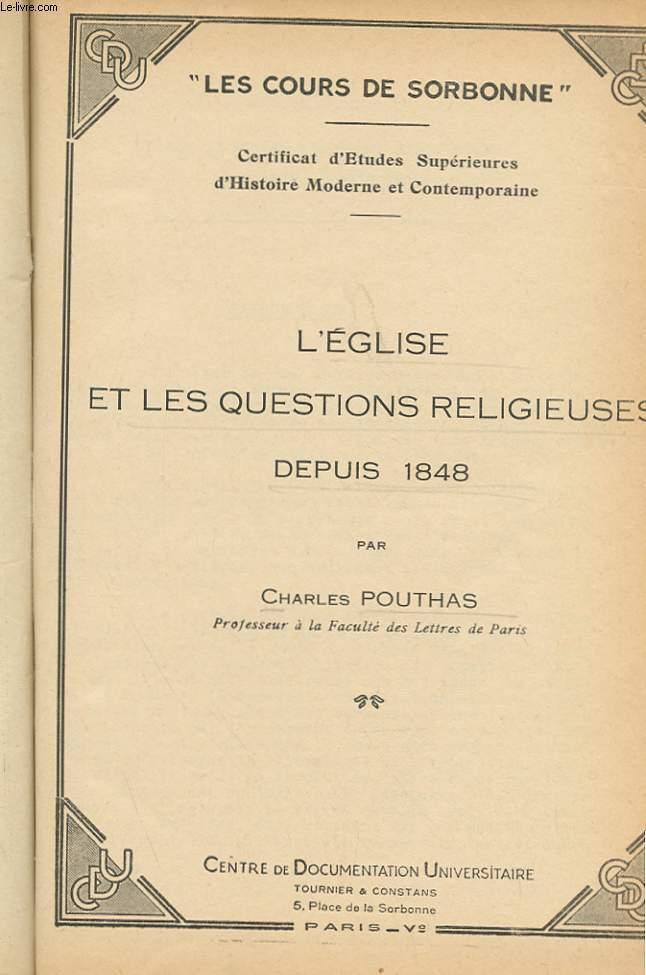 L'EGLISE ET LES QUESTIONS RELIGIEUSES DEPUIS 1848 - FASCICULE 1