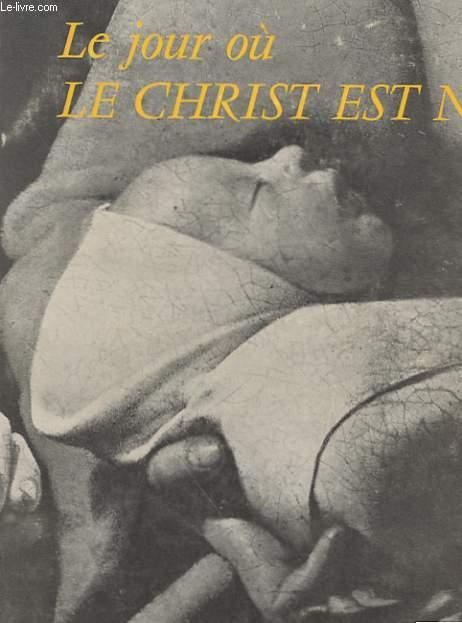 LE JOUR OU LE CHRIST EST NE - THE DAY CHRIST WAS BORN