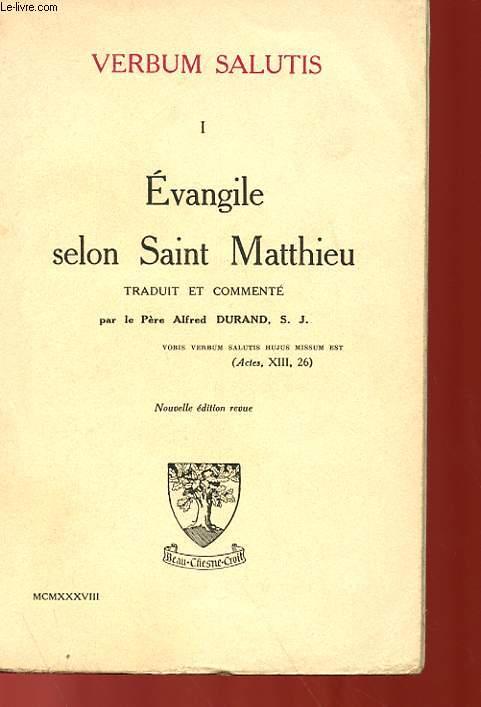 TOME 1 : EVANGILE SELON SAINT MATTHIEU