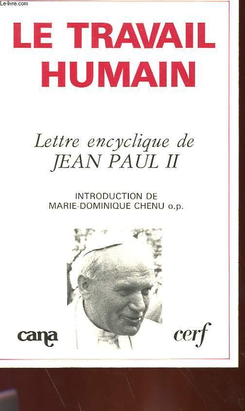 LE TRAVAIL HUMAIN - LETTRE ENCYCLIQUE DE JEAN PAUL II
