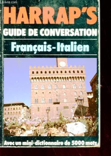 HARRAP'S GUIDE DE CONVERSATION - FRANCAIS-ITALIEN
