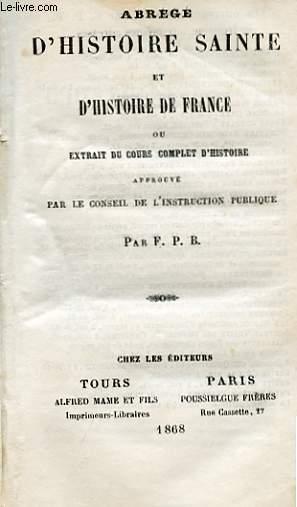 ABREGE D'HISTOIRE SAINTE ET D'HISTOIRE DE FRANCE