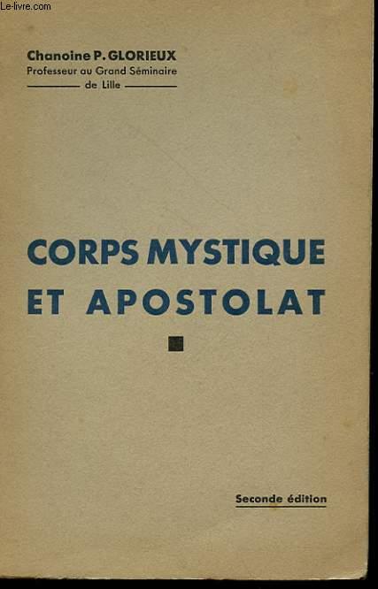 POUR LA FORMATION RELIGIEUSE DE NOS MILITANTS - AU CENTRE DE NOTRE ENSEIGNEMEN?T - COPRS MYSTIQUE ET APOSTOLAT