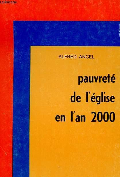 PAUVRETE DE L'EGLISE EN L'AN 2000