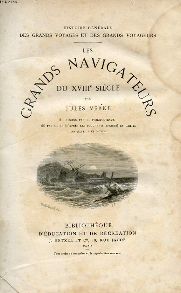 LES GRANDS NAVIGATEURS DU XVIIIe SIECLE