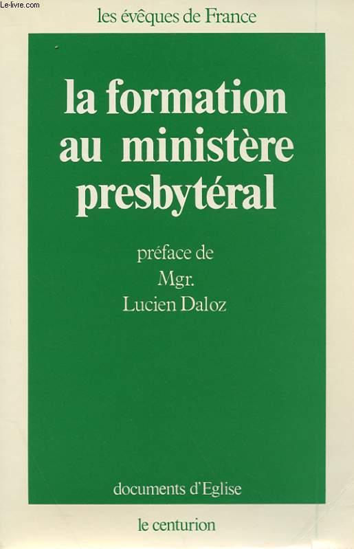 LA FORMATION AU MINISTERE PRESBYTERAL