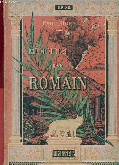 MEMOIRES D'UN ROMAIN - VIE PRIVEE DE L'ANCIENNE ROME