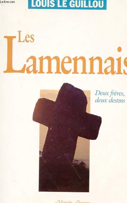 LES LAMENNAIS - DEUX FRERES, DEUX DESTINS