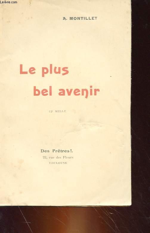 LE PLUS BEL AVENIR