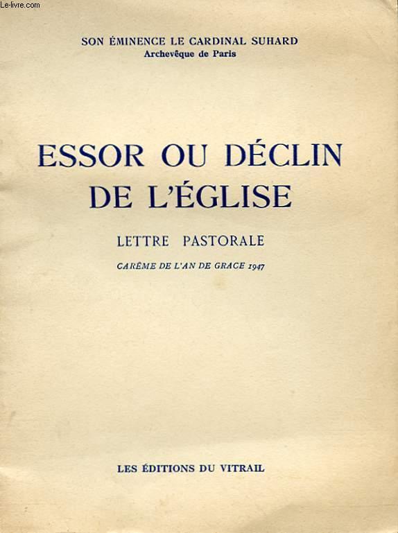 ESSOR OU DECLIN DE L'EGLISE - LETTRE PASTORALE, CAREME DE L'AN DE GRACE 1947