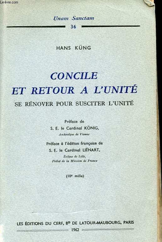 CONCILE ET RETOUR A L'UNITE - SE RENOVER POUR SUSCITER L'UNITE