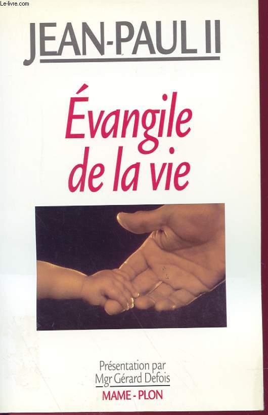 EVANGILE DE LA VIE